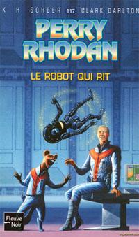 Perry Rhodan : Le Robot qui Rit #117 [2006]