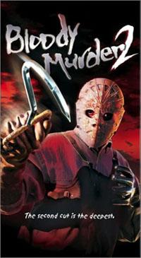 Bloody Murder 2 [2004]