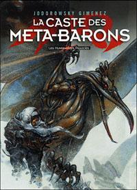 La Caste Méta-Barons - Première Partie : Première Partie - Intégrale compacte 3 volumes T1 à T3