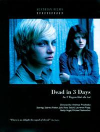 In 3 Tagen bist du tot : Trois jours à vivre [2008]