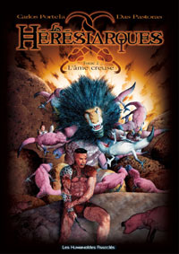 Les Hérésiarques : L'âme creuse #1 [2002]