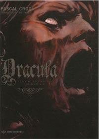 Dracula : Le mythe raconté par Bram Stocker #2 [2007]