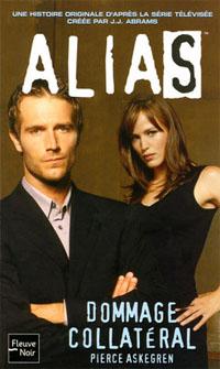 Alias : Dommage Collatéral #15 [2006]