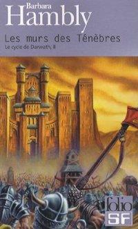 Cycle de Darwath : Les murs de ténèbres #2 [1986]