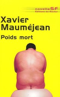 Poids Mort [2007]