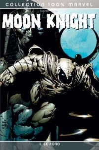 Moon Knight : Le Fond #1 [2007]