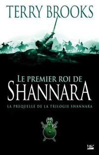 Les Préquelles de Shannara : Le premier Roi de Shannara #1 [2007]