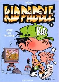 Kid Paddle : Jeux de vilains #1 [1996]