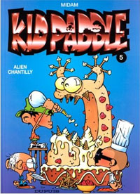 Kid Paddle : Alien Chantilly #5 [1999]
