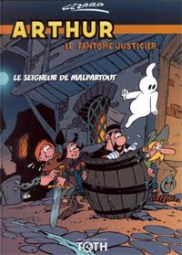 Arthur : Le seigneur de Malpartout #3