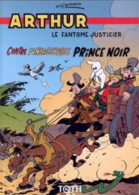 Arthur contre l'insaisissable Prince noir [#4]