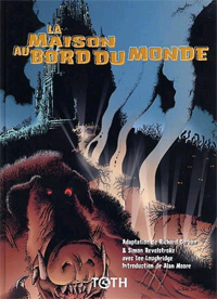 La Maison au Bord du Monde [2003]