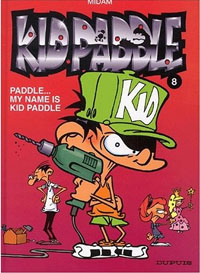 Paddle...My name is Kid Paddle #8 [2002]