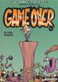 Kid Paddle : Game Over: Blork Raider [#1 - 2004]