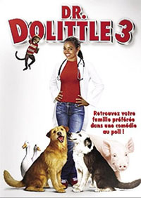 Docteur Dolittle : Dr Dolittle 3 [2006]