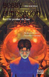Bobby Pendragon : La Cité Perdue de Faar #2 [2004]