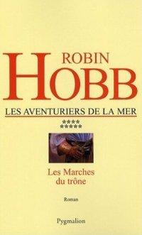 L'Assassin Royal : Les Aventuriers de la Mer : Les marches du Trône [#9 - 2007]