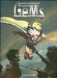 Gems : Paradis Artificiels [#2 - 2007]