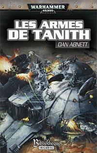 Warhammer 40 000 : Série Fantômes de Gaunt, Cycle Second, La Sainte: Les Armes de Tanith [#5 - 2007]