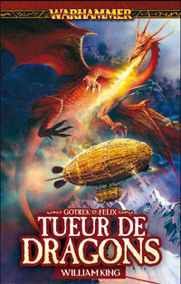 Warhammer : Gotrek et Felix: Tueur de Dragons [#4 - 2007]