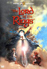 La trilogie du Seigneur des Anneaux : Le Seigneur des Anneaux [1978]