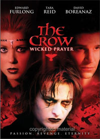The Crow : Wicked Prayer [2006]