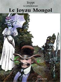 Le Collectionneur : Le Joyau Mongol [#1 - 2002]