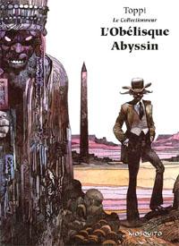 Le Collectionneur : L'Obélisque Abyssin [#2 - 2003]