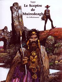Le Collectionneur : Le Sceptre de Muiredeagh #3 [2004]