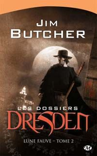 Les Dossiers Dresden : Lune Fauve/Lune enragée [#2 - 2007]