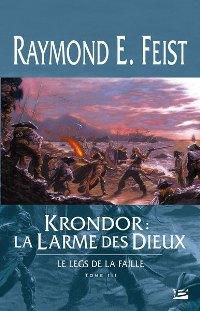Les Chroniques de Krondor : Le Leg de la Faille : Krondor: La larme des dieux #3 [2007]
