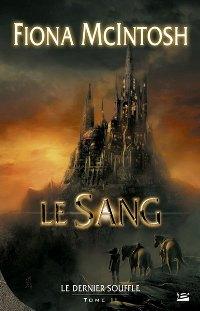 La Trilogie du Dernier Souffle : Le Sang #2 [2007]