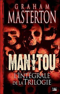 Manitou - L'Intégrale de la Trilogie [2007]
