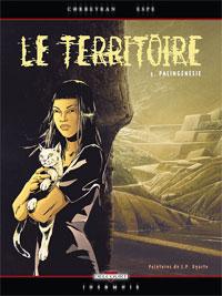 Le Territoire : Palingénésie #5 [2007]