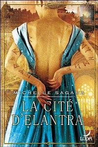 Le Secret d'Elantra : La Cité d'Elantra #2 [2007]