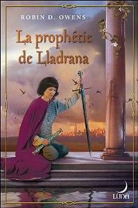 La Prophétie de Lladrana #1 [2007]