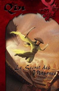 Qin : Coeur de Jade: Le secret des masques [#1 - 2007]