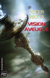 Vision aveugle [2009]