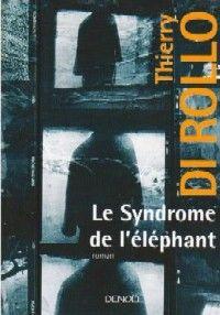 Le Syndrome de l'éléphant [2008]