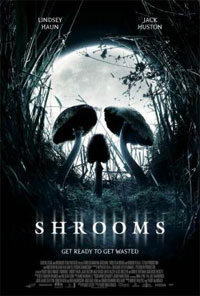 Shrooms [2008]
