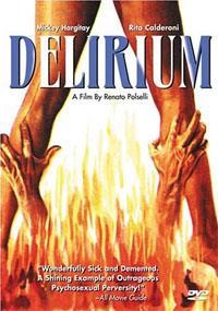 Delirium / Au-delà du désir : Delirium [1973]
