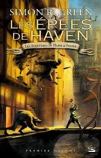 Hawk & Fisher : Les Épées de Haven - Intégrale [#1 - 2007]