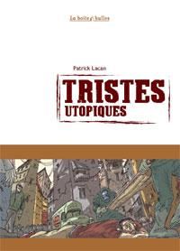 Tristes Utopiques [#1 - 2007]