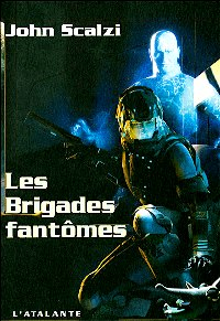 Le Vieil Homme et la Guerre : Les Brigades Fantômes [#2 - 2007]