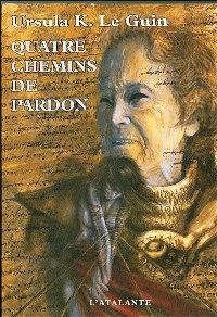 Les Quatre chemins du Pardon : Quatre chemins de pardon [2007]