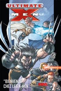 Ultimate X-Men, Tome 1 [2007]