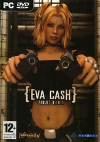 Eva Cash Project D.I.R.T. [2007]