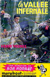 Bob Morane : La vallée infernale #1 [1953]
