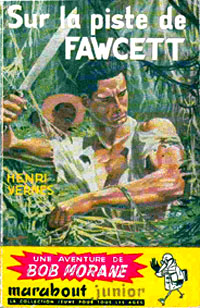 Bob Morane : Sur la piste de Fawcett [#3 - 1954]