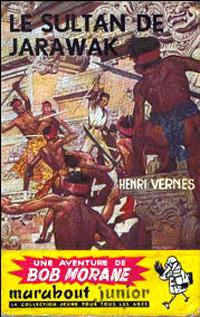 Bob Morane : Le sultan de Jarawak #8 [1955]